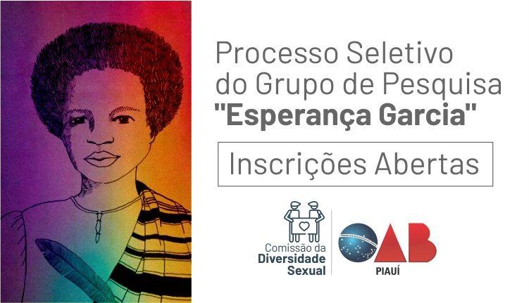Inscrições abertas para a composição do Grupo de Pesquisa Esperança Garcia