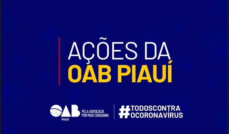 #TodosContraoCoronavírus: Confira as ações da OAB Piauí neste período