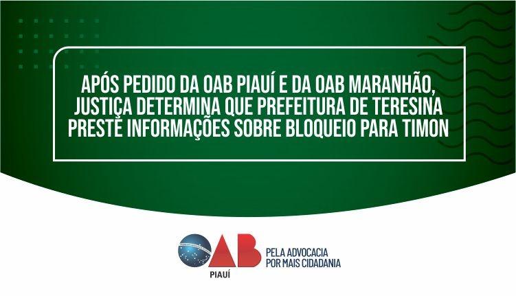OAB PI e OAB MA pedi que Prefeitura de Teresina preste informações
