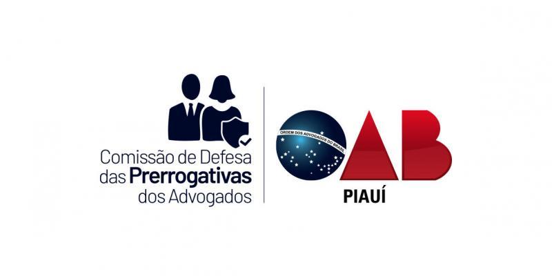 OAB Piauí repudia desrespeito às prerrogativas
