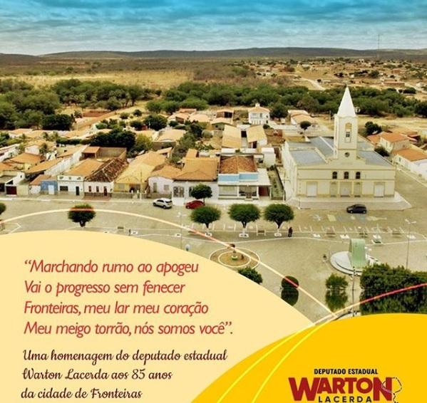 Warton Lacerda parabeniza o município de Fronteiras pelo seu aniversário