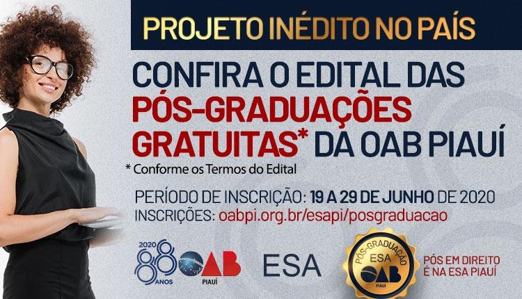 Projeto Inédito no Brasil: OAB PI e ESA-PI divulgam Edital   Pós-Graduação*