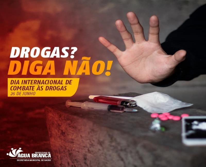 Prefeitura de Água Branca faz campanha contra uso de drogas