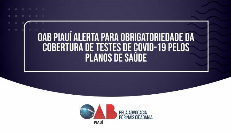 OAB alerta para  cobertura de testes de COVID-19 pelos planos de saúde