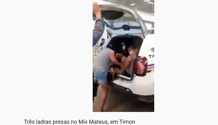 Três mulheres são presas acusadas de furto no Mix Mateus/Timon