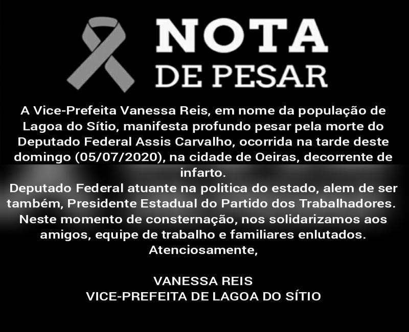 Vanessa Reis envia nota de Pesar pela morte do Dep. Federal Assis Carvalho