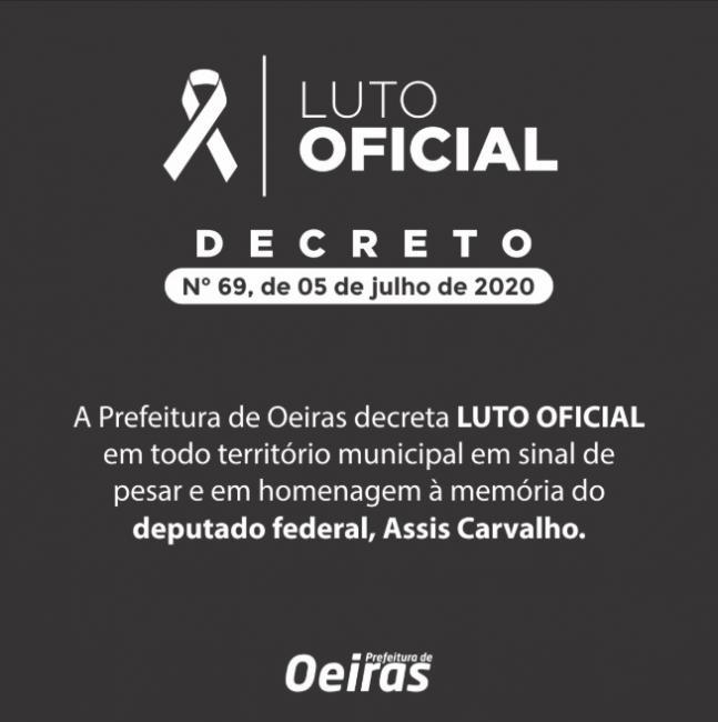 Oeiras decreta luto de 3 dias pelo falecimento do deputado Assis Carvalho