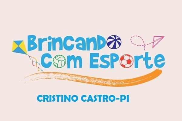 Cristino Castro será contemplado com Programa Brincando com Esporte