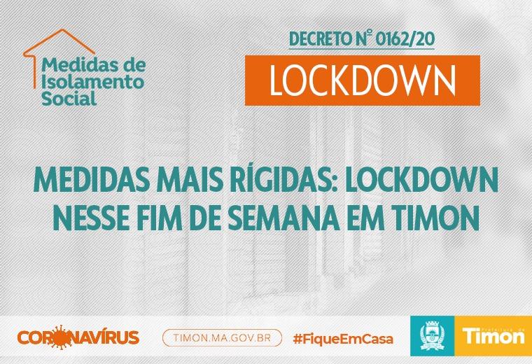 Medidas mais rígidas no Lockdown nesse fim de semana em Timon