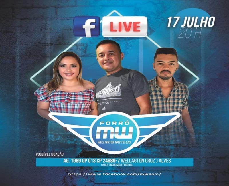 FORRÓ MW SOM: Hoje (17), live show às 20h pelo facebook; link na matéria