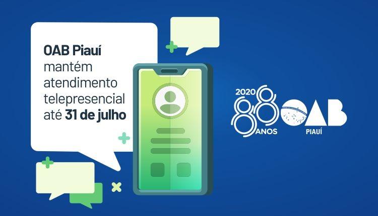 OAB Piauí mantém atendimento telepresencial até o dia 31 de julho