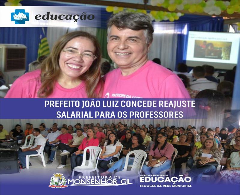 Prefeito João Luiz concede reajuste salarial para os professores