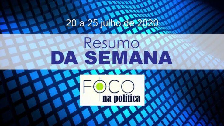 RESUMO DA SEMANA – De 27 de julho a 1 de agosto de 2020
