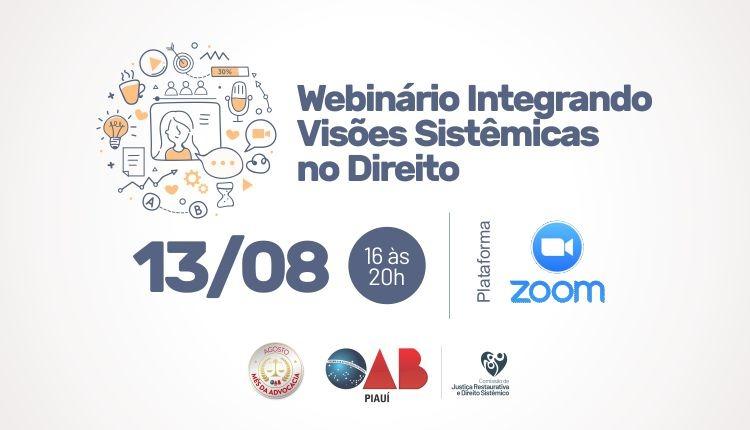 """""""Webinário Integrando Visões Sistêmicas no Direito"""" no dia 13/08"""
