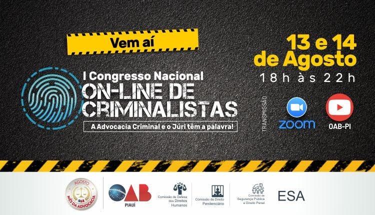 OAB PI e ESA Piauí abrem inscrições I Congresso On-line de Criminalistas