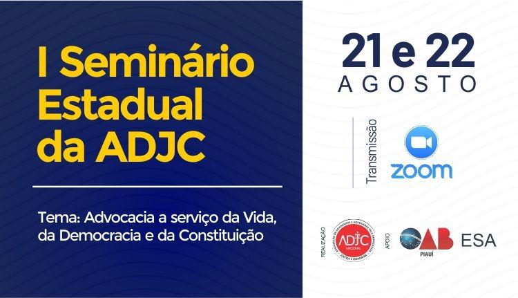 I Seminário Estadual a ADJC acontecerá nos dias 21 e 22 de agosto