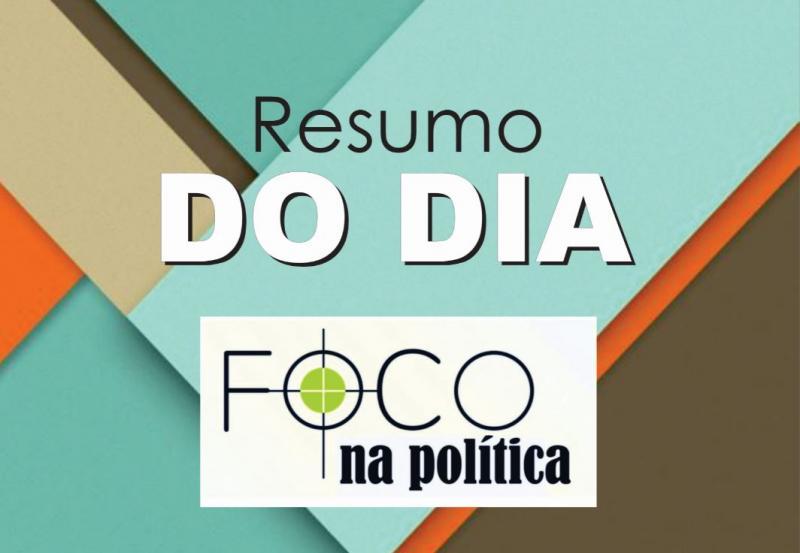 Resumo do Dia com o jornalista Milton Atanazio, direto de Brasília
