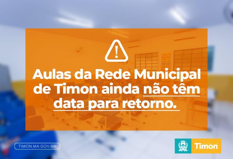 Aulas da Rede Municipal de Timon ainda não têm data para retorno