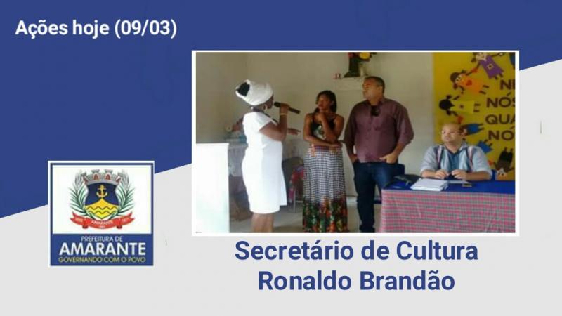 Secretário de Cultura Ronaldo Brandão, Participou de evento no assentamento Araras