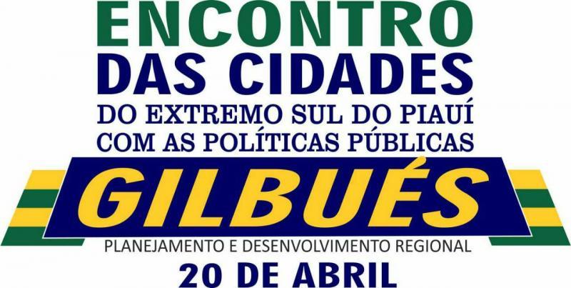 Gilbués vai sediar o 3º Encontro das Cidades do Extremo Sul do Piauí