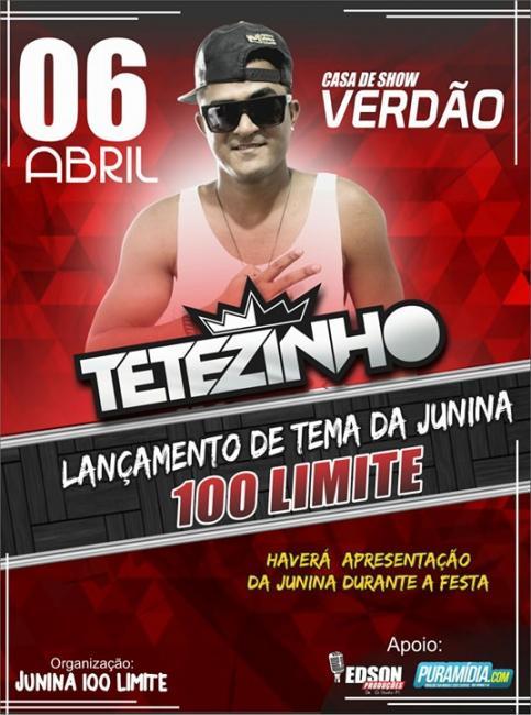 Lançamento do Tema da Junina 100 Limites com Tetezinho dia 06 de abril 2018