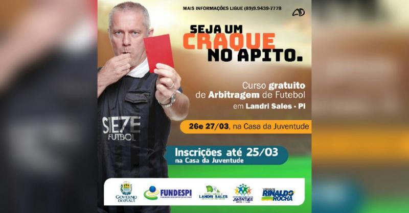 Vereador Rinaldo Rocha consegue Curso de Arbitragem para Landri Sales e região