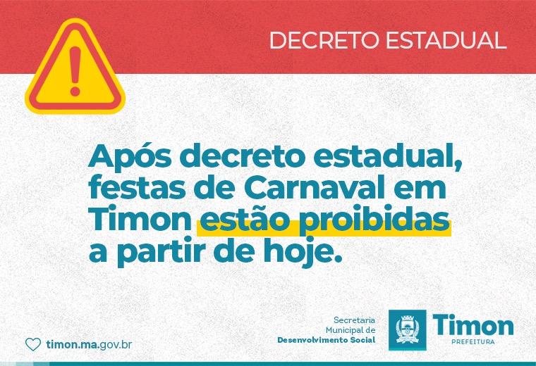 Decreto Estadual proíbe festas de Carnaval em Timon a partir de hoje(25)