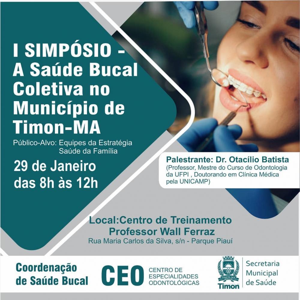 SEMS/Timon realiza I Simpósio de Saúde Bucal nesta sexta-feira (29)