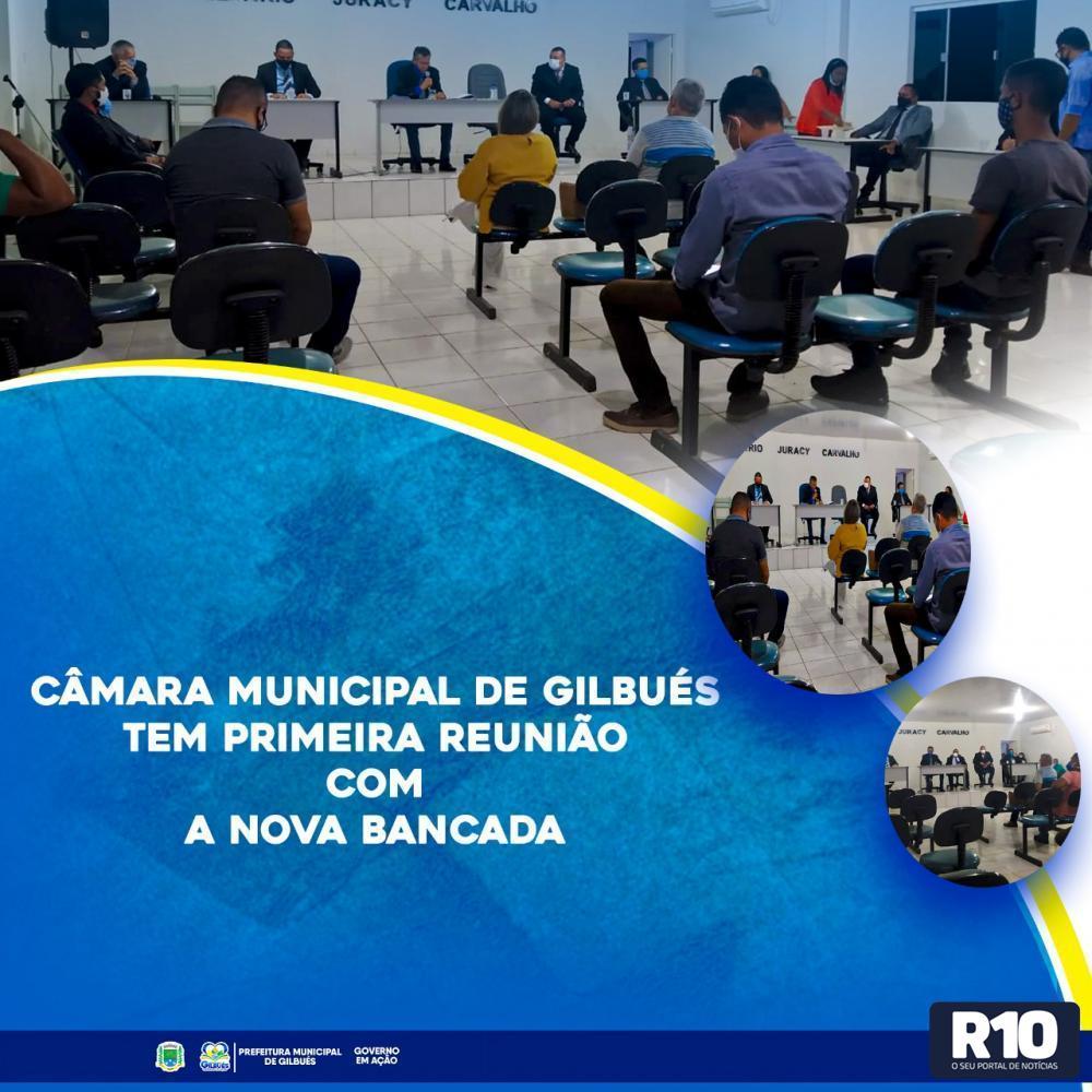 CÂMARA MUNICIPAL DE GILBUÉS TEM PRIMEIRA REUNIÃO COM A NOVA BANCADA