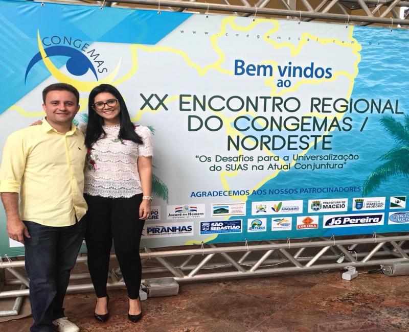 Prefeito Júnior Bill e Primeira-dama Thaysa Léda estão participando do Encontro Regional do Congemas