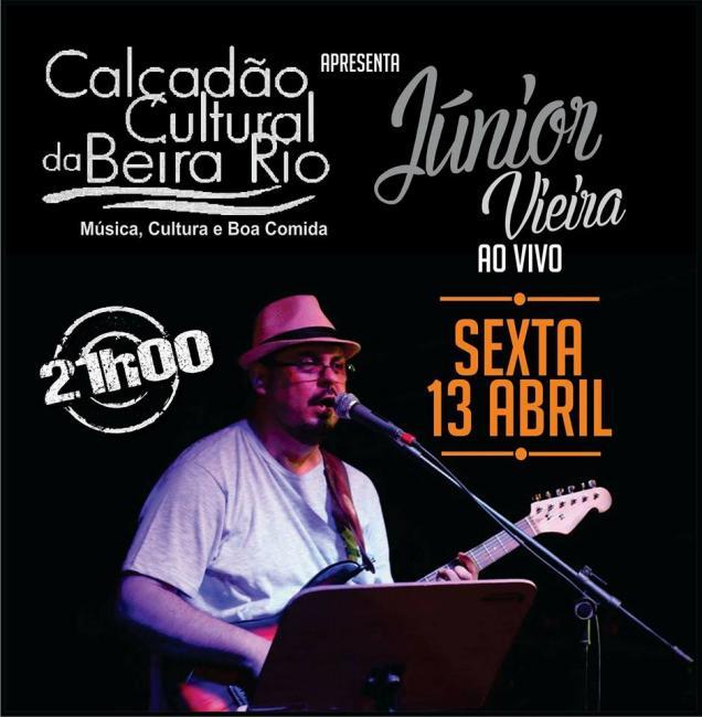 Júnior Vieira é a atração do Calçadão Cultural da Beira Rio nesta sexta feira