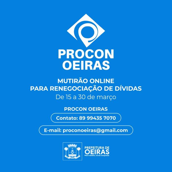 Procon Oeiras realiza mutirão online de renegociação de dívidas