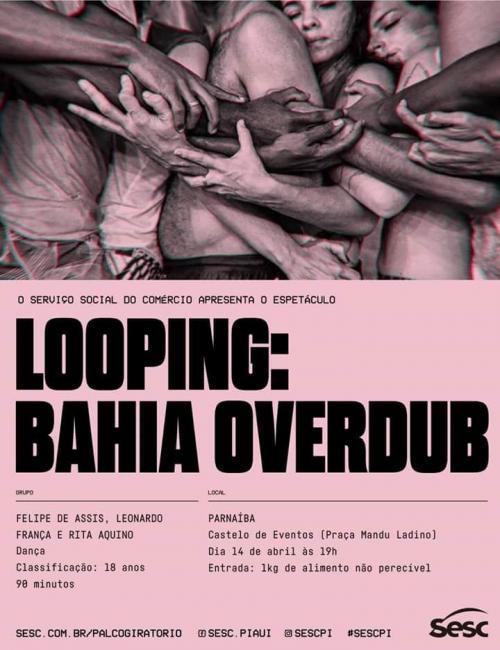 """SESC apresenta o espetáculo """"Looping: Bahia Overdub""""  em Parnaíba."""