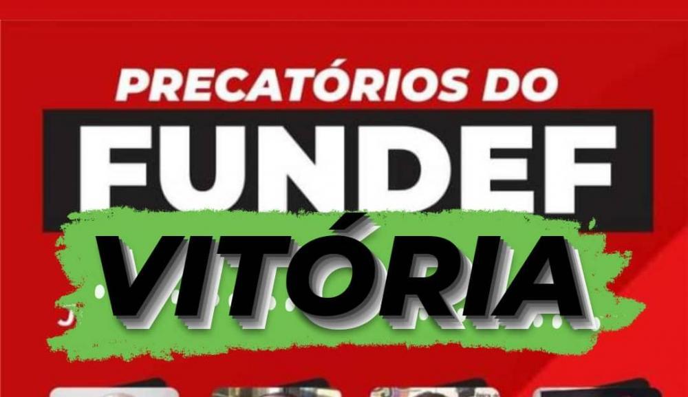 Precatórios do FUNDEF: Professores unidos venceram a luta no Brasil