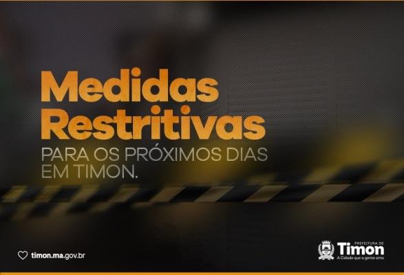 Prefeitura de Timon divulga medidas restritivas para os próximos dias