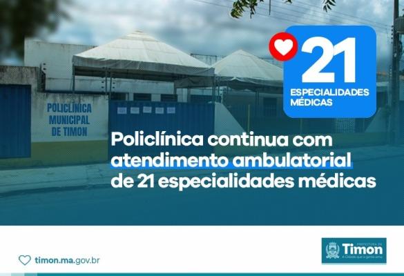 Policlínica continua com atendimento ambulatorial de 21 especialidades
