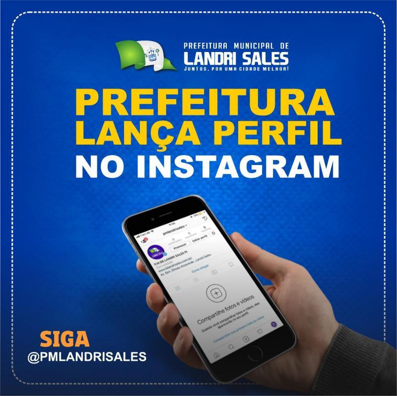 Prefeitura de Landri Sales lança perfil no instagram