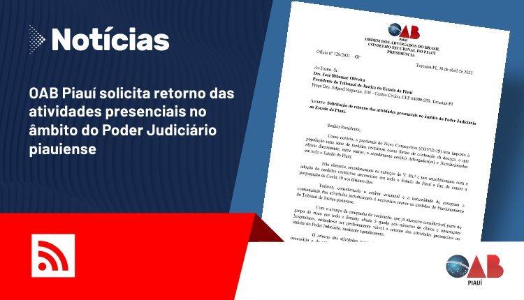 OAB Piauí solicita retorno das atividades presenciais no TJ