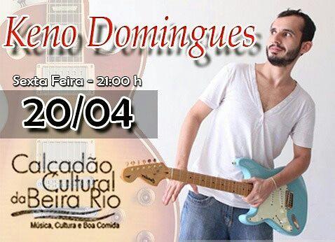 Keno Domingues é a atração do Calçadão Cultural da Beira Rio nesta Sexta Feira.