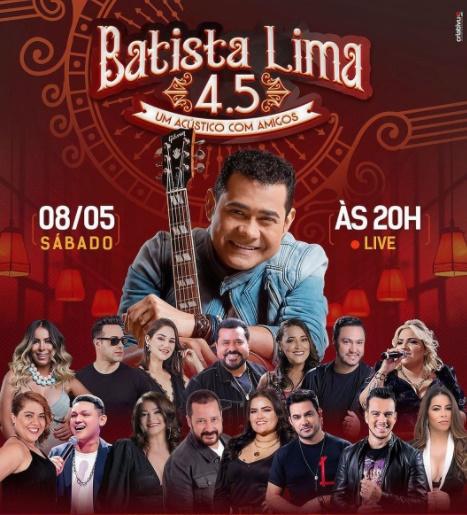 Batista Lima canta com amigos em live de aniversário neste sábado (08)