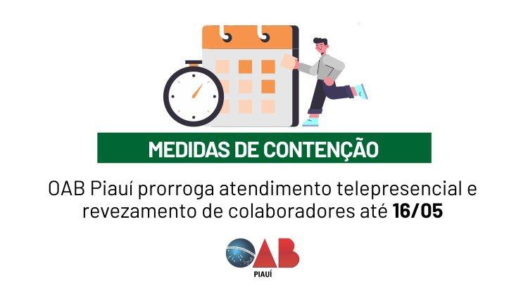 OAB PI prorroga atendimento telepresencial e revezamento de colaboradores