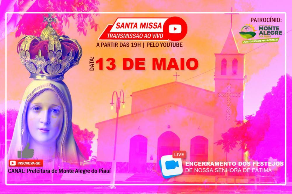 Encerramento dos festejos de Nossa Sra. de Fátima terá transmissão ao vivo
