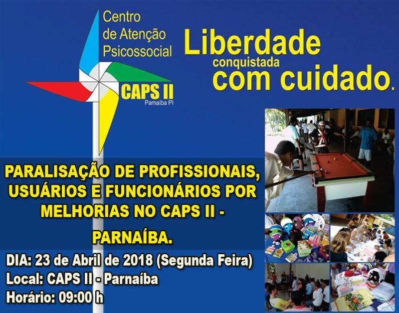 Paralisação contra más condições de funcionamento no CAPS II em Parnaíba