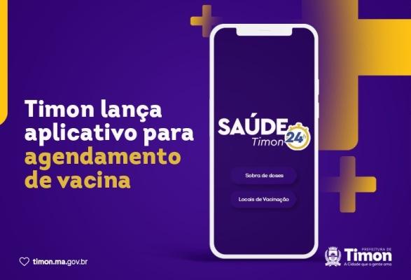Timon lança aplicativo para agendamento de vacina e link direto com a saúde