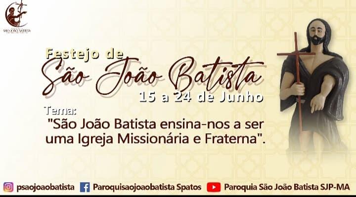 De 15 a 24 de Junho acontece o tradicional festejo de São João Batista