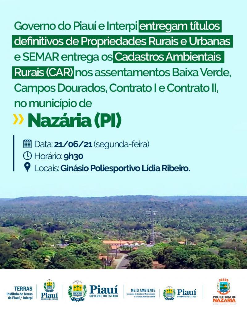 Governo entrega títulos de propriedades rurais e urbanas em Nazaria