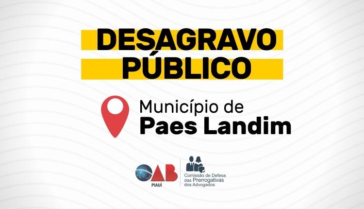 OAB-PI realizará Desagravo Público em Paes Landim a favor do Adv Jeferson