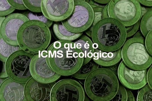 Prazo para municípios se habilitarem ao ICMS Ecológico termina na sexta (27)