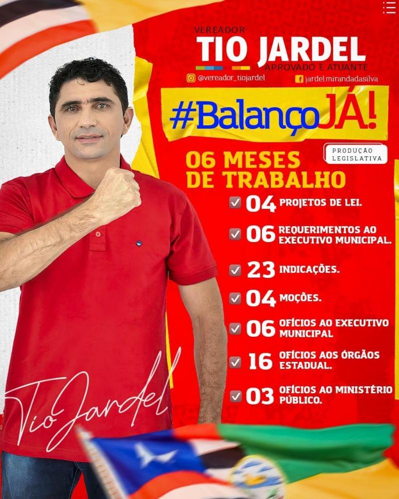 Vereador Tio Jardel faz o balanço de 06 messes do seu mandato