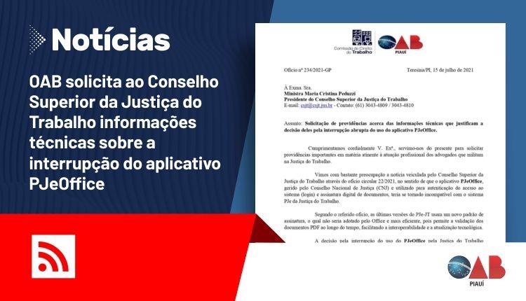 OAB solicita a Justiça informações sobre a interrupção do aplicativo PJeOffice